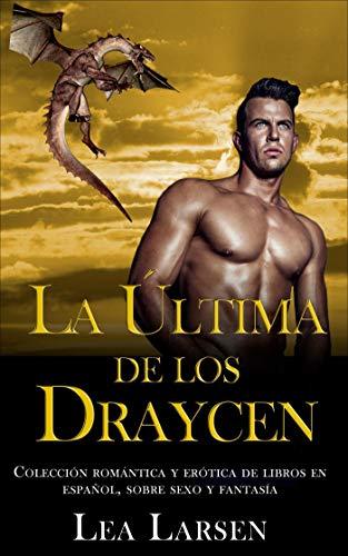 La ultima de los Draycen (Colección romántica y erótica de libros ...