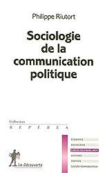 SOCIOLOGIE COMMUNICATION POLIT