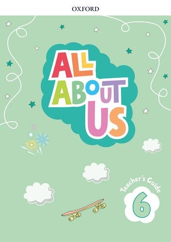 All About Us 6. Teacher's Book