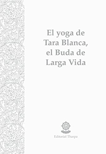 El yoga de Tara Blanca