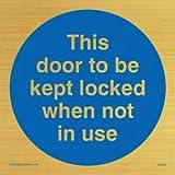 Viking Schilder ma219-s85-gDiese Tür aufbewahrt werden Gesperrt, wenn nicht in Gebrauch zu Schild, starr gold Kunststoff, 85mm x 85mm