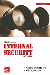 McGraw Hill Education brings you the 2nd edition of Challenges to Internal Security of India which has been thoroughly revised and updated. Aimed to provide broad perspectives on the issues and challenges regarding the topic 'Internal Security and Di...
