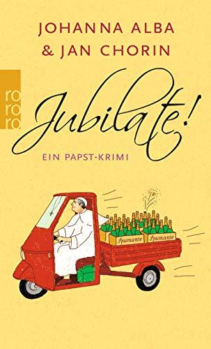 Jubilate! (Ein Papst-Krimi, Band 5)