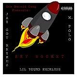 SkyRocket (feat. Jay Got Rhymes & M. Polo) [Explicit]