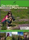 Die blühende Maremma - Maria N. Batini