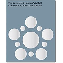 The Complete Designers' Lights II: 35 Years of Collecting