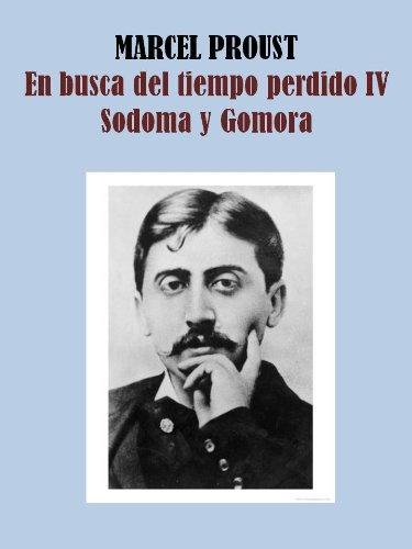 SODOMA Y GOMORRA - EN BUSCA DEL TIEMPO PERDIDO IV