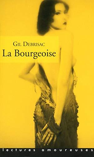 La Bourgeoise par Debrisac Gil