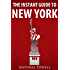 The Instant Guide To New York (With A Free Copy of Edith Wharton's The Age of Innocence)