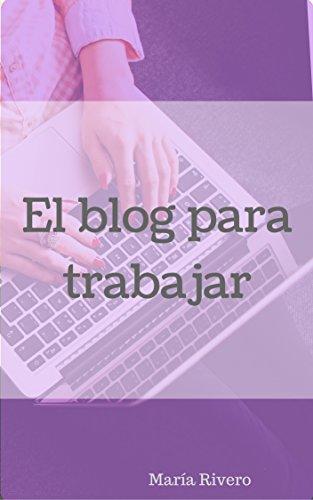 El blog para trabajar en casa por María Rivero Sánchez
