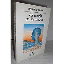 LA ESCALA DE LOS MAPAS. 4ª edición