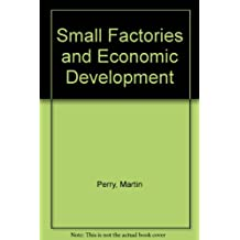 Small Factories and Economic Development