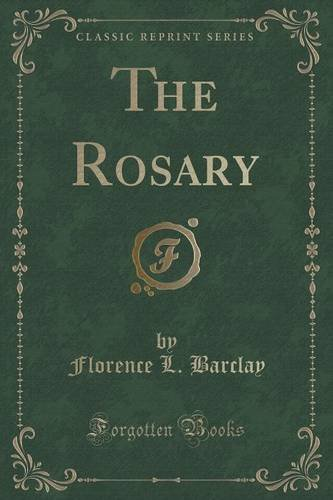 The Rosary (Classic Reprint)