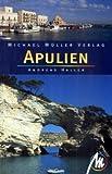 Apulien: Reisehandbuch mit vielen praktischen Tipps. - Andreas Haller