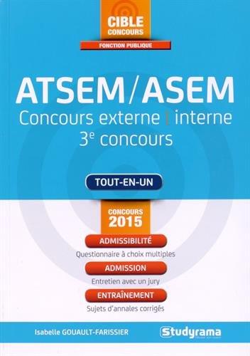 Agent territorial spcialis des coles maternelles/Agent spcialis des coles maternelles ATSEM/ASEM : Concours externe, interne, 3e concours
