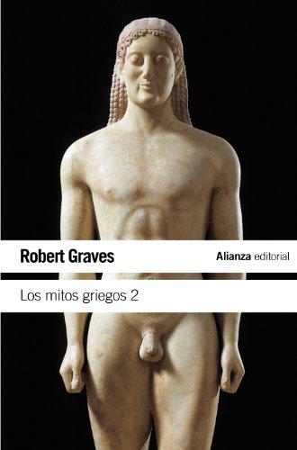 Download Los mitos griegos, 2 (El Libro De Bolsillo - Humanidades)
