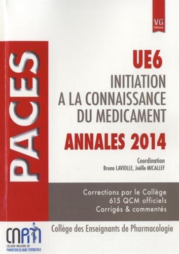 Initiation à la connaissance du médicament UE6 : Annales PACES 2014