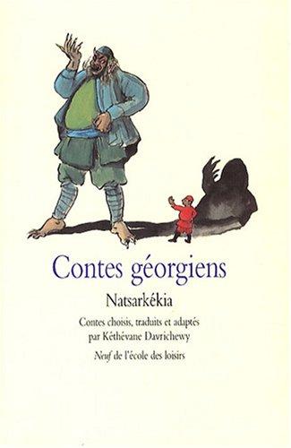 Contes géorgiens : Natsarkékia