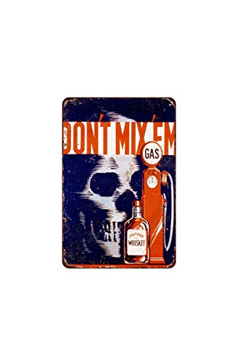 463Opher Metallschild Dont Mix Gas Whiskey Vintage Look Reproduktion -
