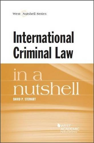 International Criminal Law in a Nutshell (Nutshell Series)