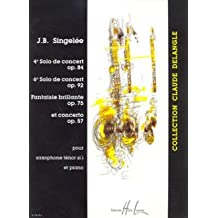 Solo De Concert Op 84 + 92 + Concierto Op 57 – Arreglados para saxofón tenor