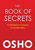 Image de The Book of Secrets: 112 Meditations to Discover the Mystery Within