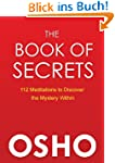 The Book of Secrets: 112 Meditations...