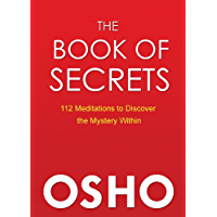 The Book of Secrets: 112 Meditations to Discover the Mystery Within (English Edition)