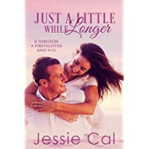 Just a Little While Longer: A Second Chance Romance Novella (Only You - Book 1) (English Edition)