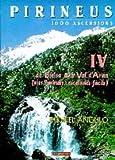 Pirineus IV - 1000 ascensions. De Bielsa a la val d¿Aran (Mendia)