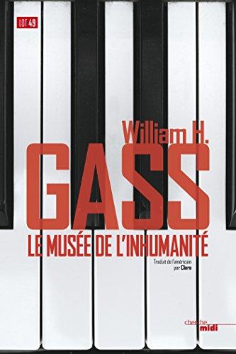 En ligne Le Musée de l'inhumanité pdf epub