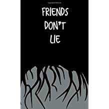 Friends Don't Lie: Small Blank Lined Notebook for Stranger Things Fans