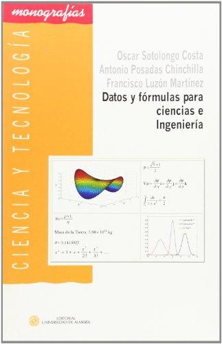 Datos y fórmulas para ciencias e ingeniería (Ciencia y Tecnología) por Francisco Luzón Martínez