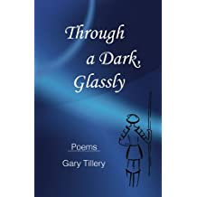Through a Dark, Glassly