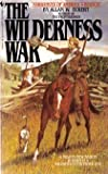 The Wilderness War (Book IV: Narratives of America)