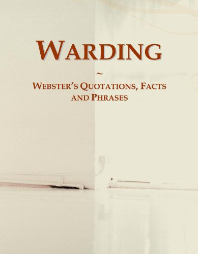 Warding: Webster's Quotations, Facts and Phrases