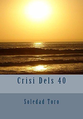 Crisi Dels 40 (Catalan Edition)