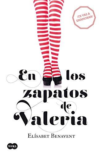 En los zapatos de Valeria (Saga Valeria 1) por Elísabet Benavent
