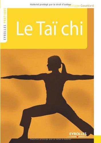 Le Taï chi par Philippe Gouédard