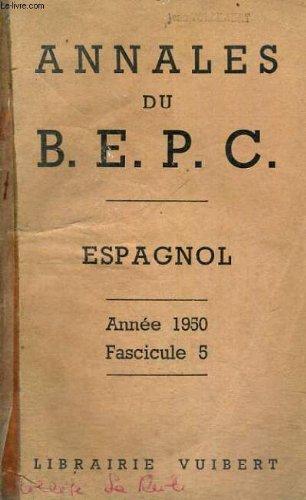 BEPC - BREVET D'ETUDES DU PREMIER CYCLE - ESPAGNOL - 1950 FASCICULE 5 - ANNALES VUIBERT