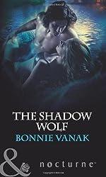 The Shadow Wolf by Bonnie Vanak (2012-03-16)