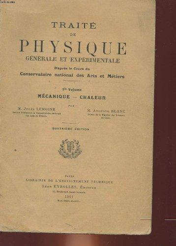 Traite de physique generale et experimentale - d'apres le cours du conservatoire national des arts et metiers