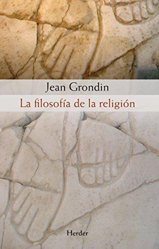 La filosofía de la religión por Jean Grondin