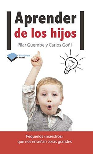Aprender de los hijos (Plataforma Actual)