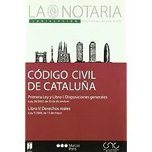 Código civil de Cataluña = Codi civil de Catalunya : Ley 29/2002, de 30 de diciembre ; Ley 5/2006, de 10 de mayo