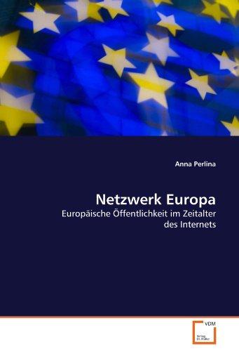 netzwerk-europa-europaische-offentlichkeit-im-zeitalter-des-internets