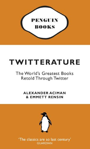 twitterature-the-worlds-greatest-books-retold-through-twitter