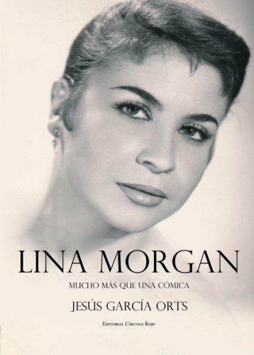 Lina Morgan: Mucho más que una cómica