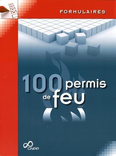 100 permis de feu par CNPP