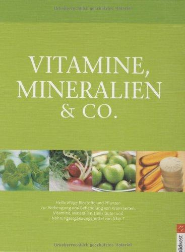 vitamine-mineralien-co-heilkrftige-biostoffe-und-pflanzen-zur-vorbeugung-und-behandlung-von-krankhei